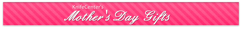 KnifeCenter's Mother's Day Specials