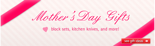 Mothers Day Gift Ideas at the KnifeCenter